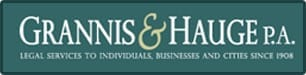 Grannis & Hauge P.A. - Legal Services To Individuals, Businesses And Cities Since 1908